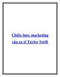 Chiến lược marketing của ca sĩ Taylor Swift.Âm nhạc và Pizza có vẻ như chẳng