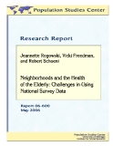 Neighborhoods and the Health of the Elderly: Challenges in Using National Survey Data