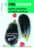 QUALITY AND SAFETY OF ORGANIC PRODUCTS