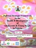 National Strategic Framework   on the   Health & Development   of   Adolescents & Young People in Nigeria
