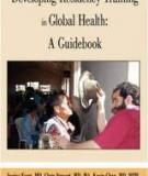 developing residency training in  global health: a guid