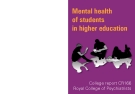 Mental health of students in higher education: College Report CR166 September 2011