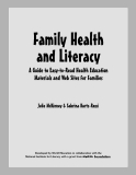 Family Health  and Literacy: A Guide to Easy-to-Read Health Education  Materials and Web Sites for Families