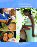 Oral Health Care during  Pregnancy and Early Childhood - Practice Guidelines
