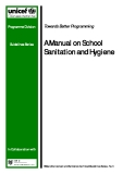 Towards Better Programming: A Manual on School Sanitation and Hygiene