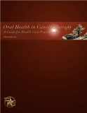 Oral Health in Cancer Therapy: A Guide for Health Care Professionals