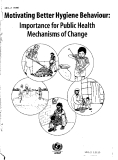 Motivating Better Hygiene Behaviour: Importance for Public Health Mechanisms of Change