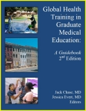 GLOBAL HEALTH  TRAINING IN GRADUATE  MEDICAL EDUCATION: A Guidebook