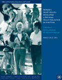 WOMEN'S  HEART HEALTH: DEVELOPING  A NATIONAL  HEALTH EDUCATION ACTION PLAN