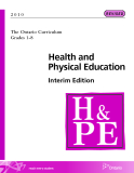 The Ontario Curriculum Grades 1-8: Health and Physical Education Interim Edition