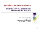 Bài giảng Khai phá dữ liệu web (PGS.TS. Hà Quang Thụy) - Chương 2. Khai phá sử dụng web và khai phá cấu trúc web