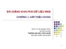 Bài giảng Khai phá dữ liệu web (PGS.TS. Hà Quang Thụy) - Chương 1. Giới thiệu chung