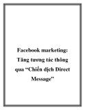 """Facebook marketing: Tăng tương tác thông qua """"Chiến dịch Direct Message"""""""