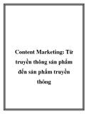 Content Marketing: Từ truyền thông sản phẩm đến sản phẩm truyền thông