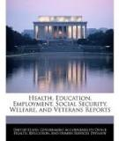 Health Education Employment Social  Security Welfare Veterans