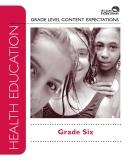 GRADE LEVEL CONTENT EXPECTATIONS: Grade Six