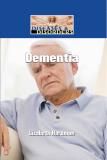 Diseases and Disorders Dementia