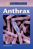 Diseases and Disorders Anthrax