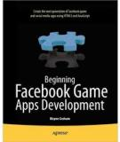 beginning fac game apps development