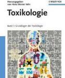 Toxikologie Band 1: Grundlagen der Toxikologie