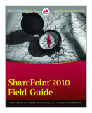 Professional sharepoint® 2010 field guide
