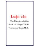 Luận văn: Tình hình sản xuất kinh doanh của công ty TNHH Thương mại Quang Minh