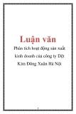 Luận văn: Phân tích hoạt động sản xuất kinh doanh của công ty Dệt Kim Đông Xuân Hà Nội