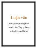 Luận văn: Kết quả hoạt động kinh doanh của Công ty Dược phẩm b/braun Hà nội
