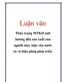 Luận văn: Thực trạng MTKD ảnh hưởng đến sản xuất của ngành may mặc của nước ta và biện pháp phát triển