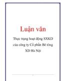 Luận văn: Thực trạng hoạt động SXKD của công ty Cổ phần Bê tông XD Hà Nội