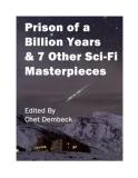 Prison of a Billion Years