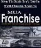 5 kinh nghiệm khi mua franchise