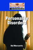 Diseases and Disorders: Personality Disorders