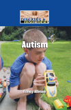 Diseases and Disorders: Autism