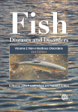 Fish Diseases and Disorders, Volume 2: Non-infectious Disorders, Second Edition