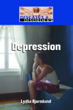 Diseases and Disorders: Depression
