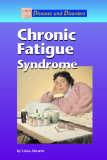 Diseases and Disorders Chronic: Fatigue Syndrome