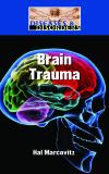 Diseases and Disorders: Brain Trauma