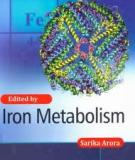 IRON METABOLISM Edited by Sarika Arora