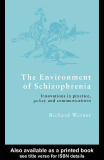 The Environment of Schizophrenia