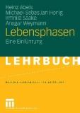 Heinz Abels · Michael-Sebastian Honig Irmhild Saake · Ansgar Weymann Lebensphasen