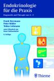 Endokrinologie für die Praxis Diagnostik und Therapie von A–Z