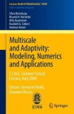 Multiscale and Adaptivity: Modeling, Numerics and Applications