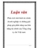 Luận văn phân tích tình hình tài chính doanh nghiệp và những giải pháp góp phần nâng cao khả năng tài chính của Tổng công ty chè Việt nam