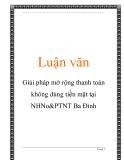 Luận văn: Giải pháp mở rộng thanh toán không dùng tiền mặt tại NHNo&PTNT Ba Đình