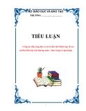 TIỂU LUẬN: Công tác tiếp công dân và xử lý đơn thư khiếu nại, tố cáo tại Ban Dân tộc tỉnh Quảng nam – thực trạng và giải pháp