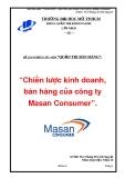 """ĐỀ TÀI """"Chiến lược kinh doanh, bán hàng của công ty Masan Consumer"""""""