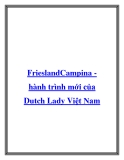 FrieslandCampina hành trình mới của Dutch Lady Việt Nam