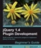 jQuery 1.4 Plugin Development Beginner's Guide