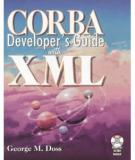Corba Developer's Guide With Xml